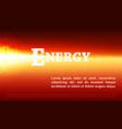energy background explosion lights on orange vector image vector image