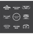 Welcome back Set of 9 labels stickers emblems or vector image