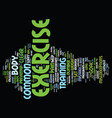 great tips on exercise text background word cloud vector image vector image