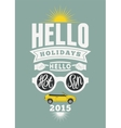 Summer holidays typographical retro poster vector image vector image
