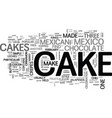 what kind of cakes are in mexico text word cloud vector image vector image