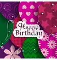 Birthday card with paper balloons and birthday vector image vector image