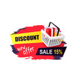 discount new offer sale 15 percent sticker cart vector image vector image