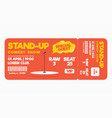 stand up comedy show ticket isolated on white vector image