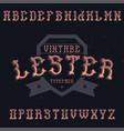 vintage label font named lester vector image vector image