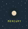 MERCURY space view vector image vector image