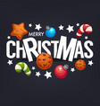 merry christmas lettering greeting composition vector image vector image