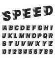 speed alphabet font template set of letters and vector image