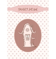 Sweet home - Card vector image