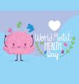 world mental health day cartoon brain vector image vector image