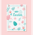 happy easter card flower eggs foliage decoration vector image