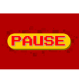 Pixel computer game pause screen on red background vector image vector image