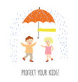 protect your children concept with kids and vector image vector image
