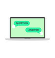 question and answer in online chat computer vector image vector image