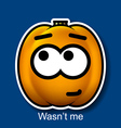 Wasnt me vector image
