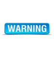 Warning blue 3d realistic square isolated button vector image vector image