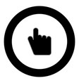 point hand icon black color in circle vector image vector image