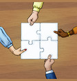 4 persons hands holding puzzle pieces team work vector image vector image