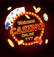 welcome casino concept light bulbs vintage neon vector image vector image