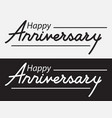 happy anniversary lettering design vector image