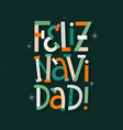 merry christmas in spanish modern typography card vector image vector image