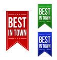 best in town banner design set vector image vector image