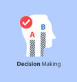 decision making choose between two options vector image vector image