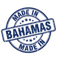 made in Bahamas vector image vector image