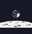 view from surface of the moon to earth vector image vector image