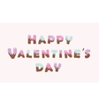 Happy Valentines day melt chocolate letters vector image vector image