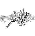 the power of belief broken down text background vector image vector image