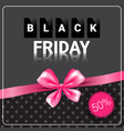 black friday sale poster background pink ribbon vector image