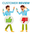 customer review happy and unhappy man vector image vector image