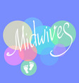 midwives day 5 may for vector image vector image