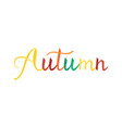 modern brush phrase autumn vector image vector image