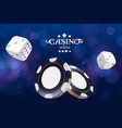 casino poker chips and dice casino game 3d chips vector image vector image