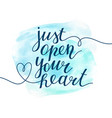 just open your heart vector image