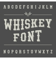 Vintage Whiskey Font Alcohol Drink Label Design vector image