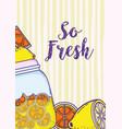 so fresh summer juice cartoon vector image vector image