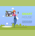 woman engineer holding smart house vector image