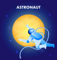 astronaut floating in space flat vector image