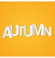 Autumn paper letters attached to string over vector image vector image