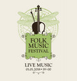 folk music festival poster with violin and bow vector image vector image