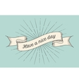Greeting card with inscription Have a nice day vector image vector image