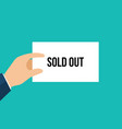 man showing paper sold out text vector image