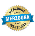 Merzouga round golden badge with blue ribbon vector image vector image