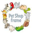 frame pet shop types of pets vector image