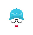 portrait of a girl volunteer in glasses and cap vector image vector image