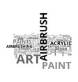 airbrush art paints text word cloud concept vector image vector image