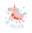 cute cartoon flying unicorn be unicorn colorful vector image